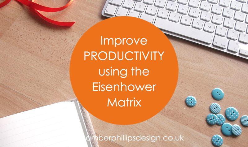 Improve productivity using the Eisenhower Matrix