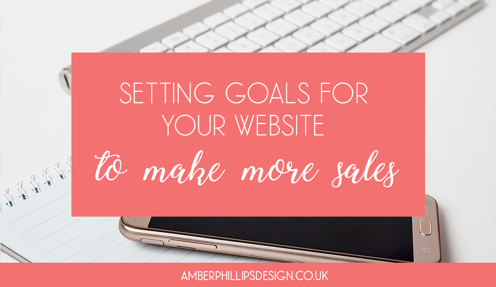 Setting goals for your website
