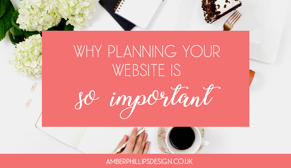 Why planning your website is so important