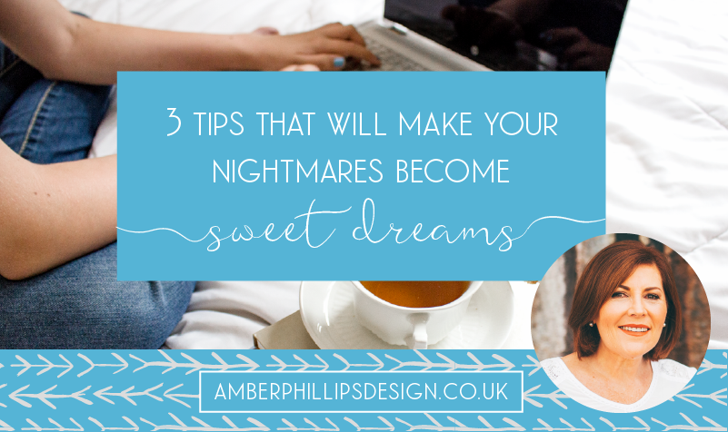 Wellbeing in business – 3 tips that will make your nightmares become sweet dreams – by Bev Roberts