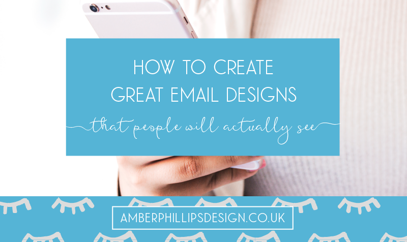 How to create great email designs…that people will actually see!
