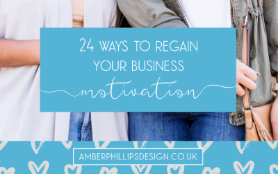 24 ways to regain your business motivation