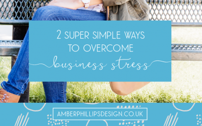 2 super simple ways to overcome business stress