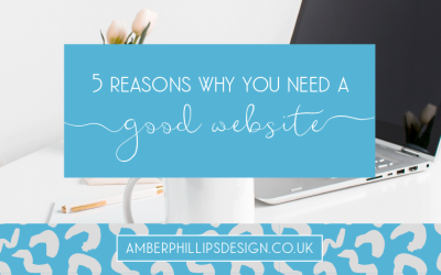5 reasons why you need a GOOD website and tips on how to do it